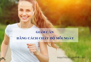 giam-can-bang-cach-chay-bo